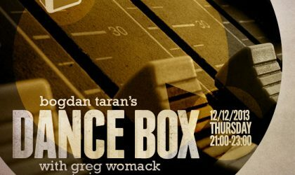 Dance Box with Greg Womack guestmix // 12.12.2013