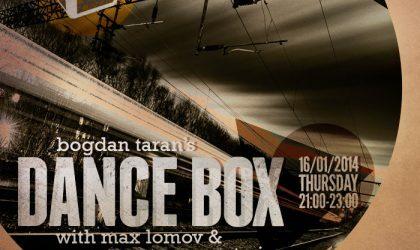 Dance Box with Max Lomov & Super Oganes guest mixes // 16.01.2014
