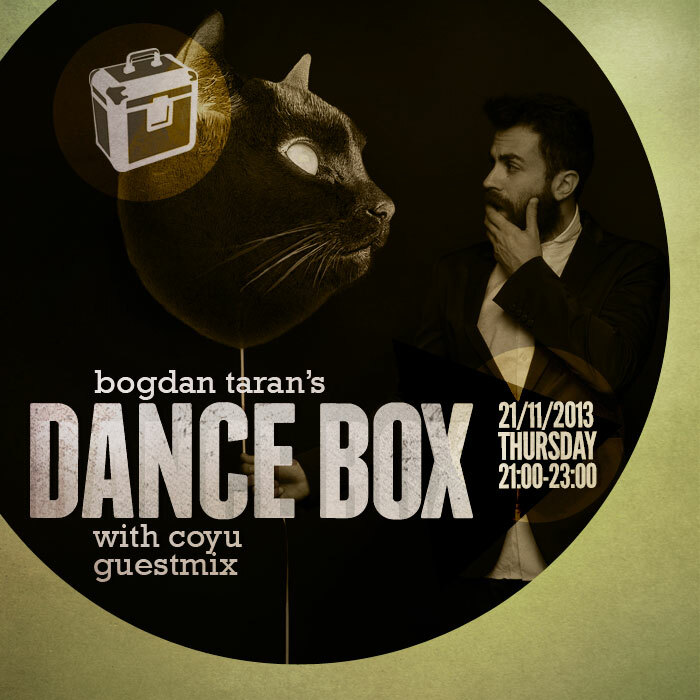 Dance Box with Coyu (Suara) guestmix // 21.11.2013