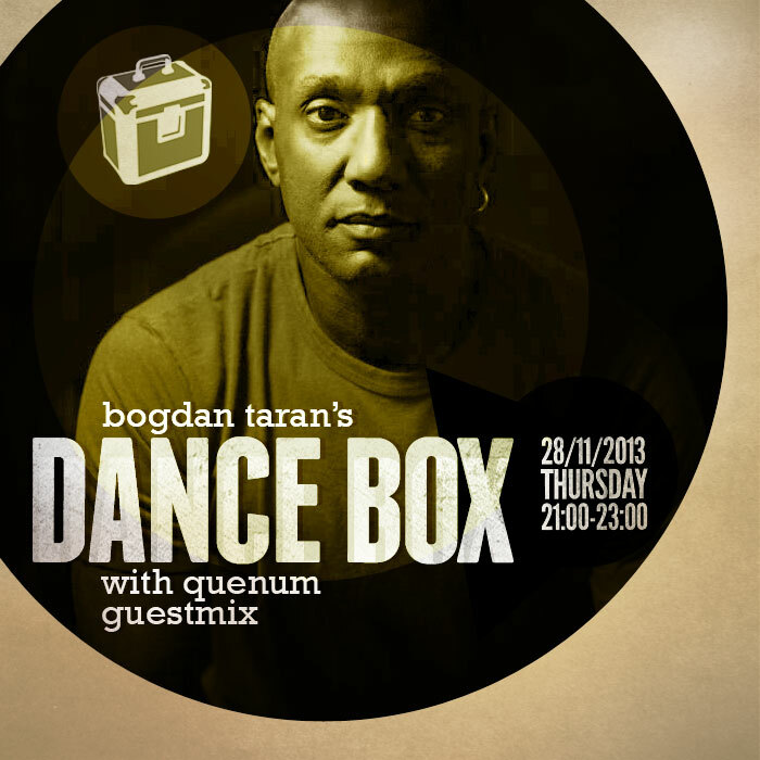 Dance Box with Quenum guestmix // 28.11.2013