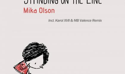 Powerplay: Mika Olson – Standing On The Line (Loco Records) // 19.12.2013