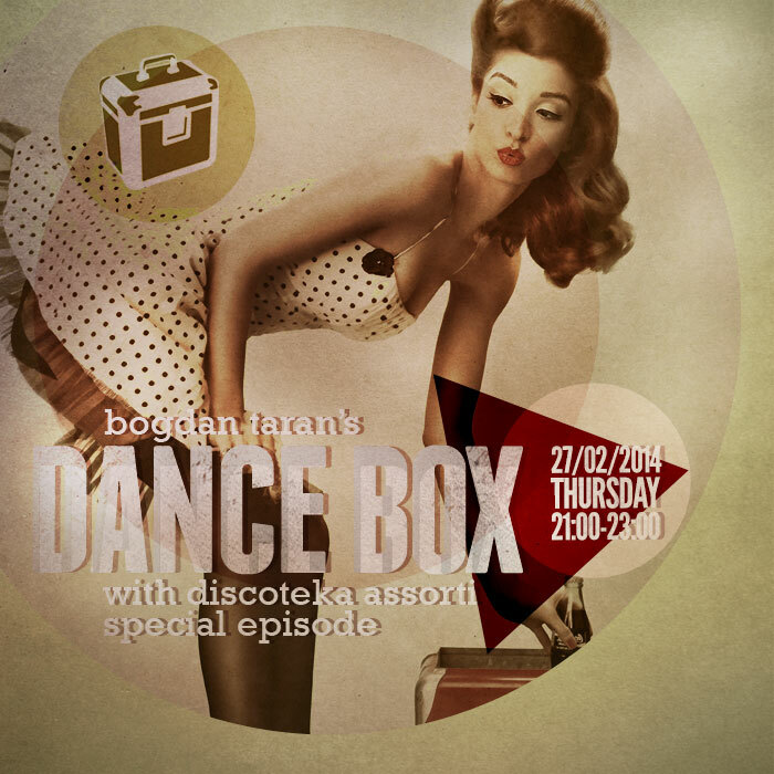 Dance Box with Max Mancho & Super Oganes classic choice // 27.02.2014