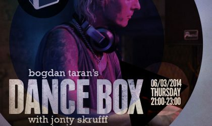 Dance Box with Jonty Skrufff guest mix // 06.03.2014
