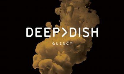 Powerplay: Deep Dish – Quincy (Virgin) // 20.03.2014