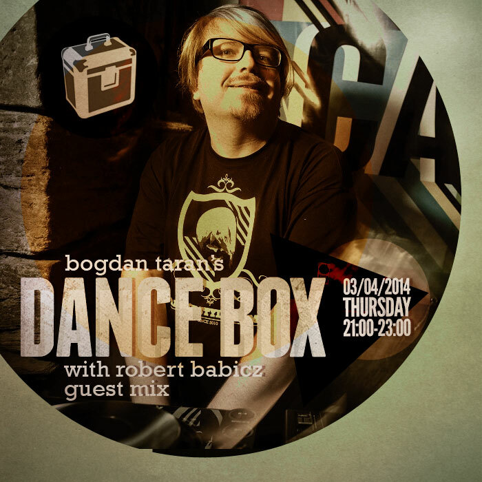 Dance Box with Robert Babicz guest mix & Carl Cox interview // 03.04.2014