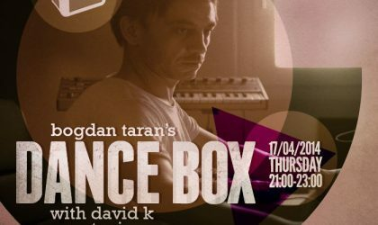 Dance Box feat. David K guest mix // 17.04.2014