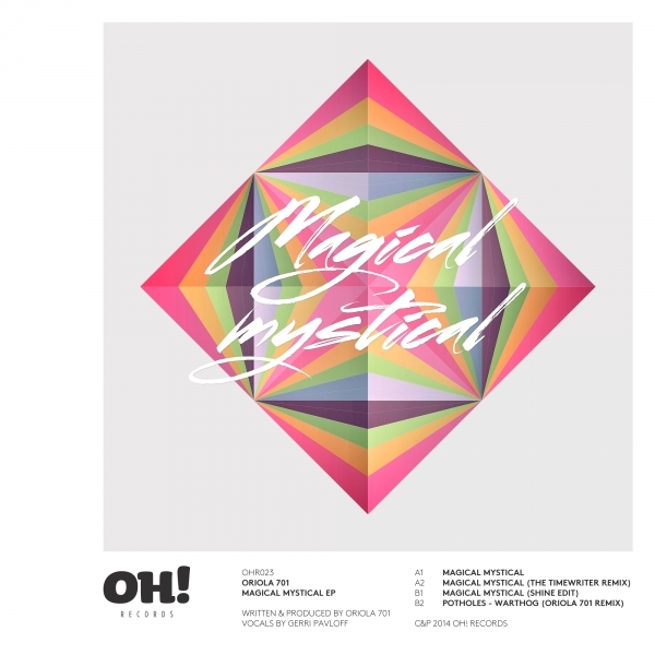 Powerplay: Oriola – Magical Mystical (Original Mix) (Oh! Records) // 10.04.2014