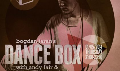 Dance Box feat. Tripmastaz & Andy Fair guest mixes // 01.05.2014