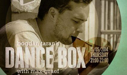 Dance Box feat. Max Graef & Max Lomov guest mixes // 15.05.2014