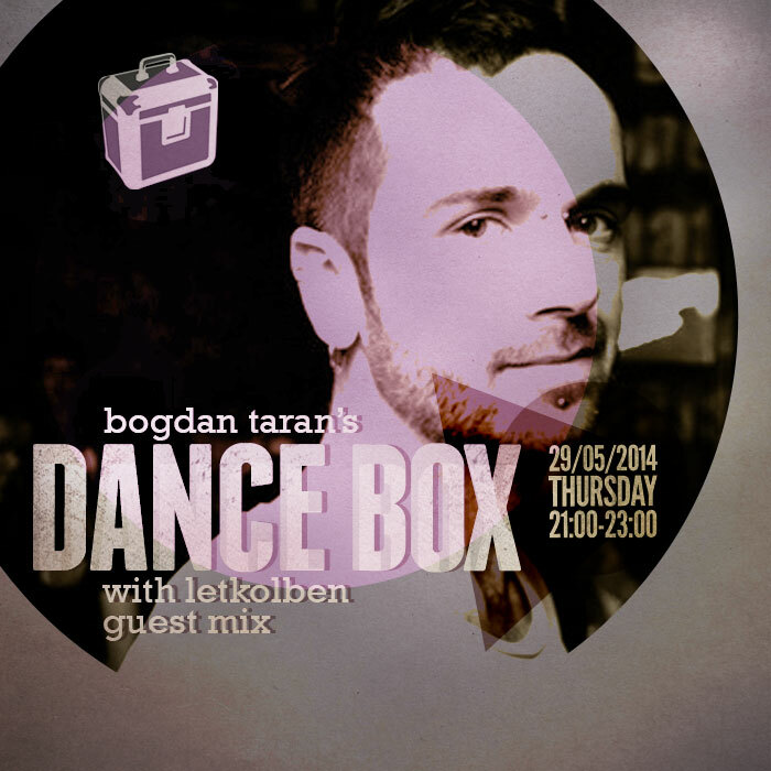 Dance Box feat. LetKolben guest mix // 29.05.2014