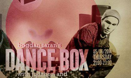 Dance Box feat. Judzhen & Heed The Sound guest mixes // 05.06.2014