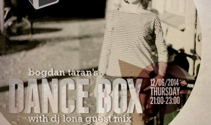 Dance Box feat. DJ Lona guest mix // 12.06.2014