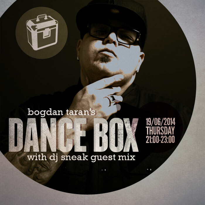 Dance Box feat. DJ Sneak guest mix // 19.06.2014.