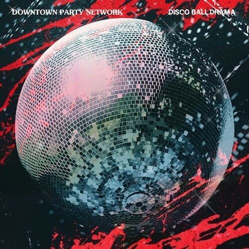 Powerplay: Downtown Party Network – Disco Ball Drama (Futureboogie) // 12.06.2014