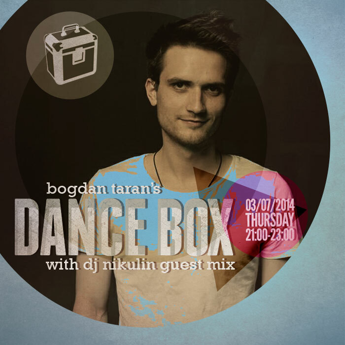 Dance Box feat. Nikulin guest mix // 03.07.2014