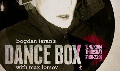 Dance Box feat. Max Lomov guest mix // 10.07.2014