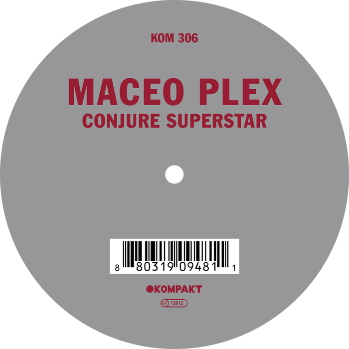 Powerplay: Maceo Plex – Conjure Superstar (Original Mix) (Kompakt) // 31.07.2014