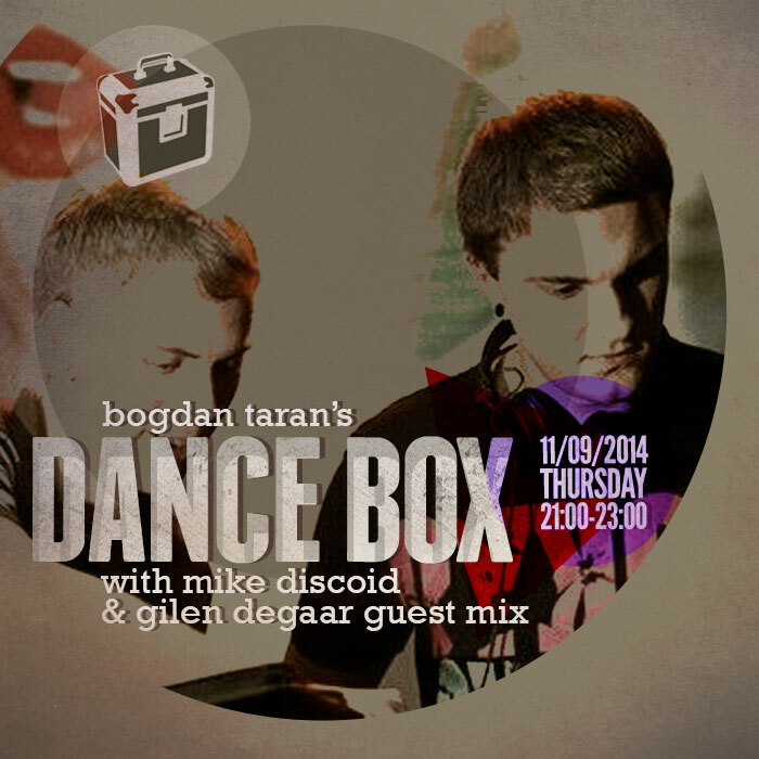 Dance Box ft. Mike Discoid & Gilen Degaar mix and Monsta interview // 11.09.2014