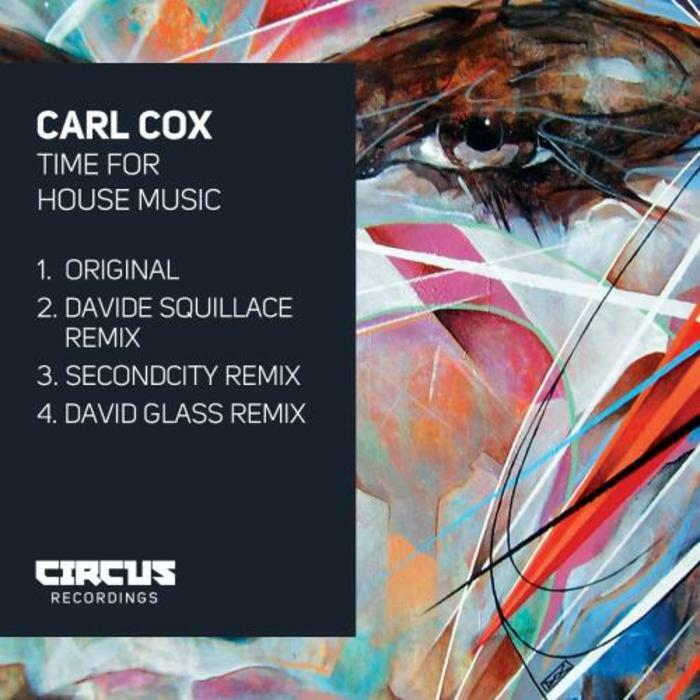 Powerplay: Carl Cox – Time For House Music (Circus) // 25.09.2014