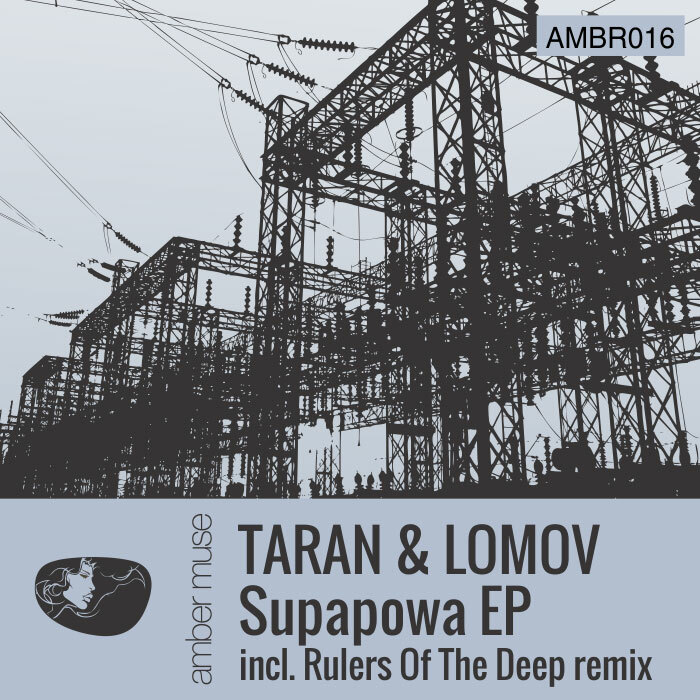 Powerplay: Taran & Lomov – Supapowa (Rulers of the Deep Remix) // 04.09.2014