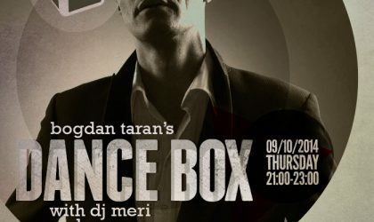 Dance Box feat. DJ Meri & Super Oganes guest mixes // 09.10.2014
