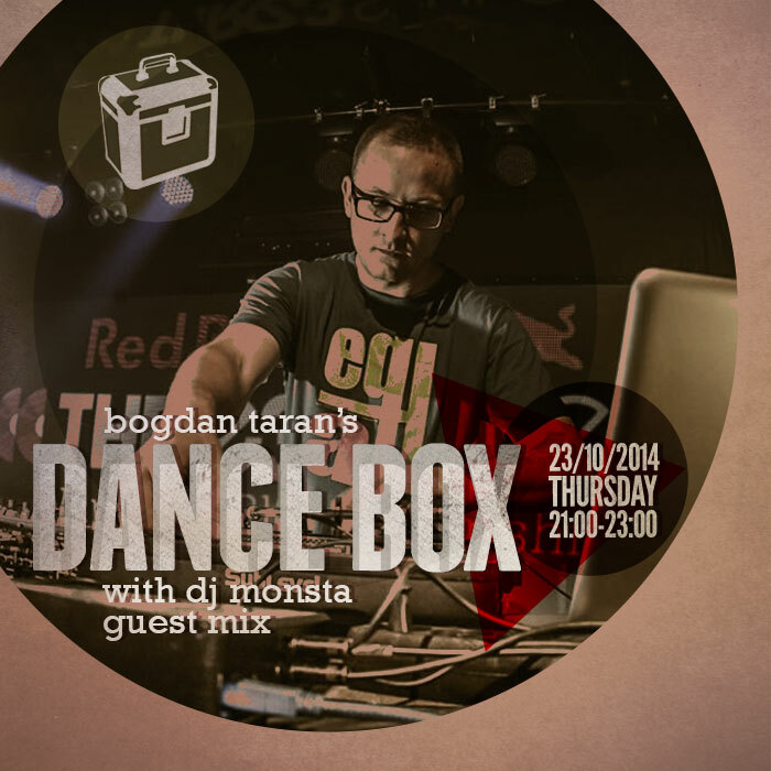 Dance Box feat. DJ Monsta guest mix & Kosmetique w-end choice // 23.10.2014