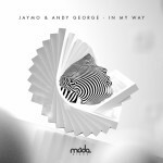 jaymo andy george in my way