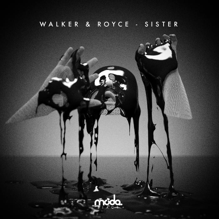 Powerplay: Walker & Royce – Sister (Moda Black) // 23.10.2014