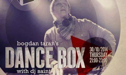 Dance Box feat. DJ Saint guest mix // 30.10.2014