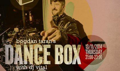 Dance Box feat. DJ Vital guest mix // 13.11.2014