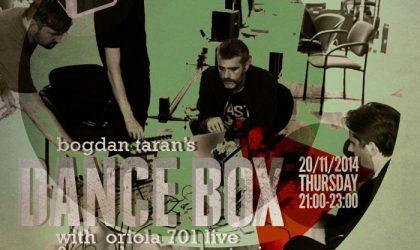 Dance Box feat. Oriola 701 live & Max Lomov guest mix // 20.11.2014