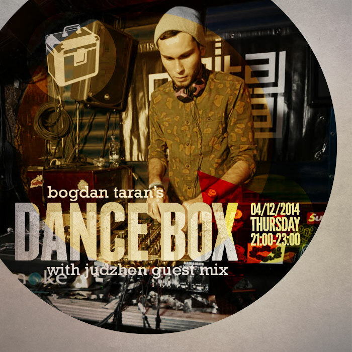 Dance Box feat. Judzhen guest mix & Trashy Kid top three // 04.12.2014