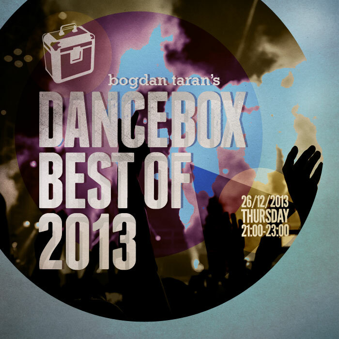 Dance Box – Best of 2013 // 26.12.2013