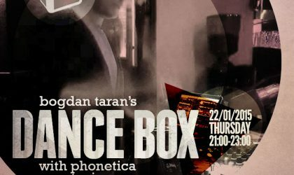 Dance Box feat. Phonetica guest mix // 22.01.2015