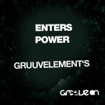 gruuvelements power