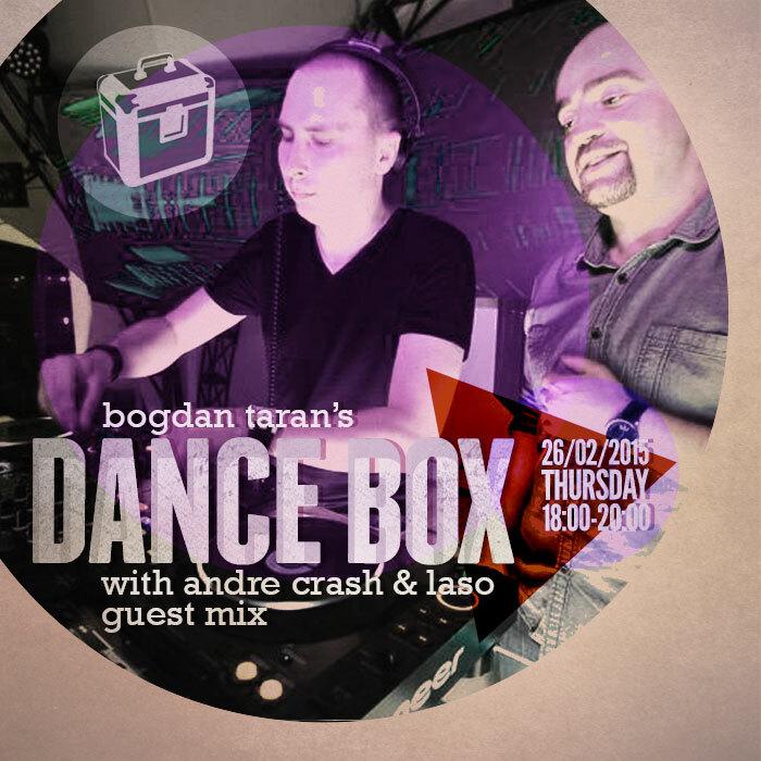 Dance Box feat. Andre Crash & Laso guest mix // 26.02.2015