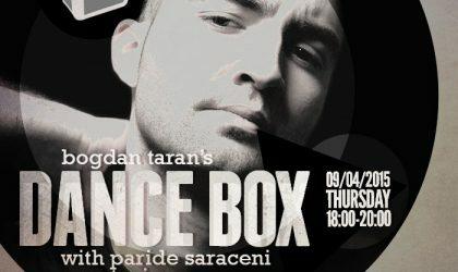 Dance Box feat. Paride Saraceni guest mix // 09.04.2015