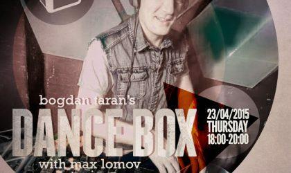 Dance Box feat. Max Lomov guest mix & Till von Sein interview // 23.04.2015