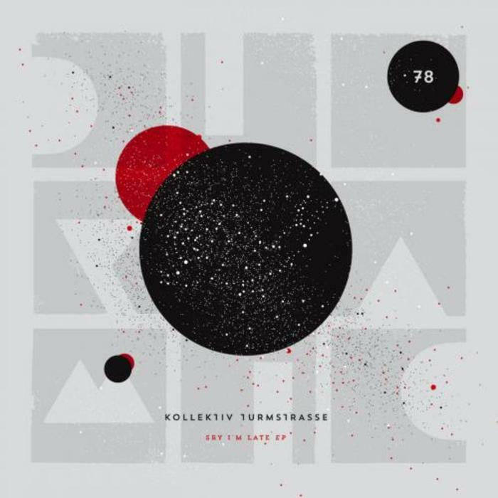 Powerplay: Kollektiv Turmstrasse – Sorry I'm Late (Diynamic Music) // 03.06.2015