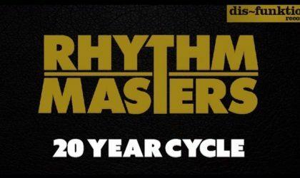 Powerplay: Rhythm Masters – 20 Year Cycle (Dis-Funktional) // 28.05.2015