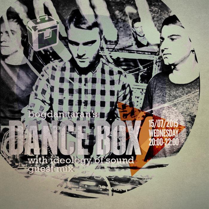 Dance Box feat. Ideology of Sound guest mix // 15.07.2015