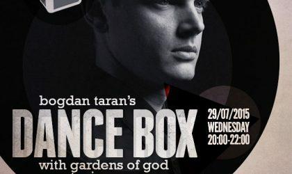 Dance Box feat. Gardens of God guest mix // 29.07.2015
