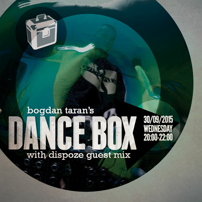 Dance Box feat. Dispoze guest mix // 30.09.2015