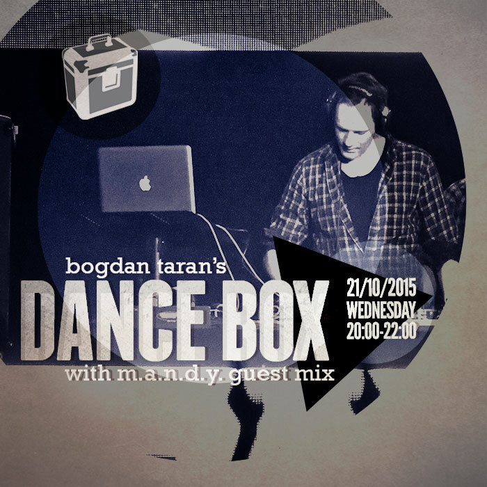 Dance Box feat. M.A.N.D.Y. (DE) guest mix // 21.10.2015