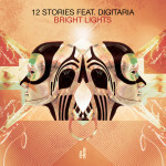 Powerplay: 12 Stories feat Digitaria - Bright Lights (Walker & Royce Remix) (Viva) // 11.11.2015