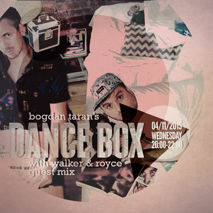 Dance Box feat. Walker & Royce guest mix // 04.11.2015
