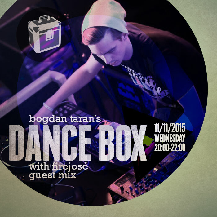 Dance Box feat. Firejosé guest mix // 11.11.2015