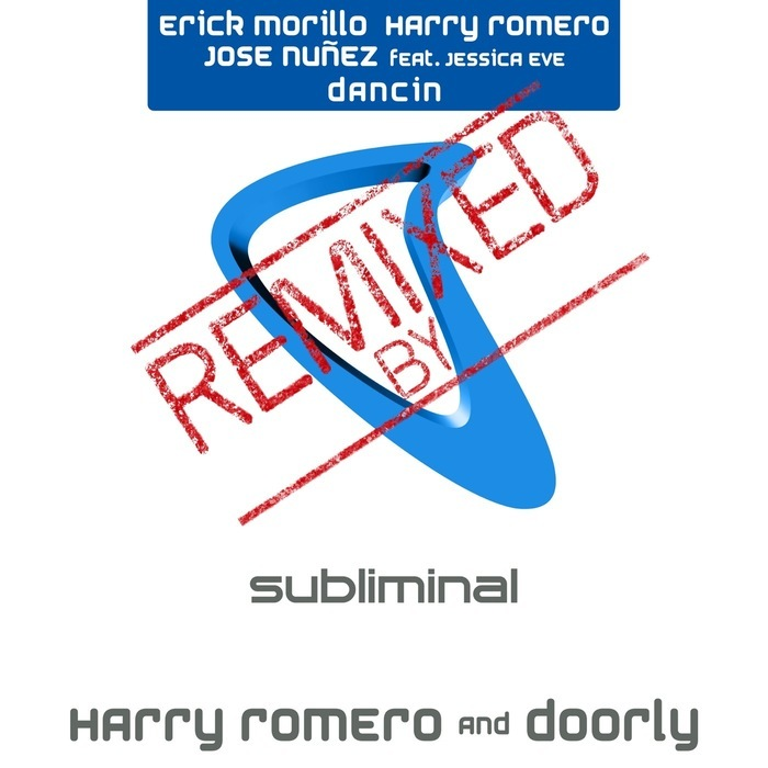 Powerplay: Erick Morillo, Harry Romero & Jose Nunez feat. Jessica Eve – Dancin (Harry Romero & Doorly remix) (Subliminal) // 09.12.2015