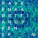 Powerplay: Rave-enka – Rett I Kroppen (Original Mix) (Paperecordings) // 09.03.2016