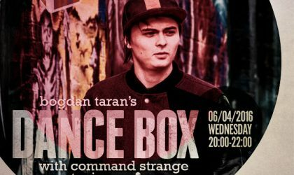 Dance Box with Command Strange guest mix // 06.04.2016